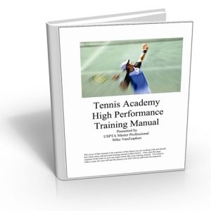 Tennis Coaches Academy High Performance Training Manual